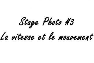 Stage photo à Lyon la vitesse et le mouvement